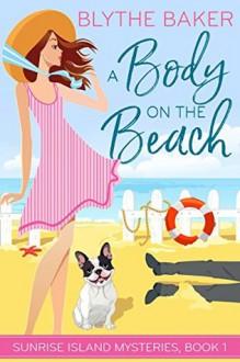 A Body on the Beach - Blythe Baker