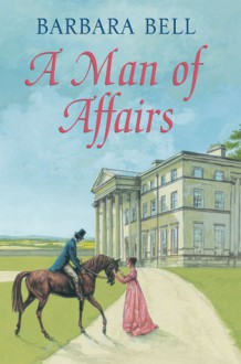 A Man of Affairs - Barbara Bell