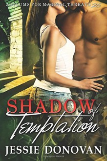 Shadow of Temptation (Asylums for Magical Threats) - Jessie Donovan