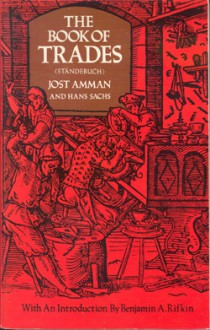 The Book of Trades (Standebuch) - Hans Sachs