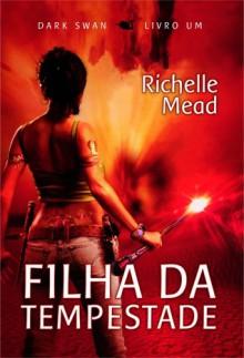 Filha da Tempestade - Richelle Mead