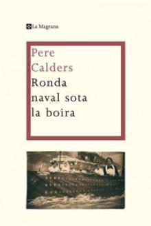 Ronda naval sota la boira - Pere Calders