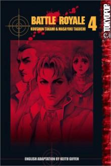 Battle Royale, Vol. 4 - Koushun Takami, Masayuki Taguchi, Tomo Iwo, Keith Giffen