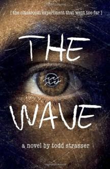 The Wave - Morton Rhue, Todd Strasser