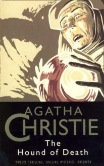 The Hound of Death (The Christie Collection) - Agatha Christie