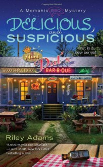 Delicious and Suspicious - Riley Adams