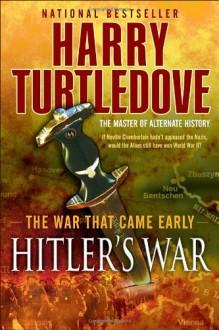 Hitler's War - Harry Turtledove