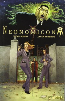 Neonomicon - Alan Moore, Antony Johnston, Jacen Burrows