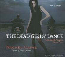 The Dead Girls' Dance - Rachel Caine, Cynthia Holloway