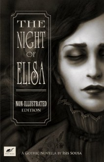 The Night of Elisa: Non-illustrated Edition - Isis Sousa