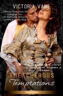 Treacherous Temptations - Victoria Vane