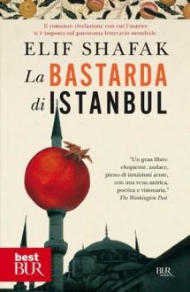 La bastarda di Istanbul (best) (Italian Edition) - Elif Shafak