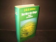 Der Herr der Ringe. 3 Bände: Bd 1: Die Gefährten. Bd 2: Die zwei Türme. Bd 3: Die Wiederkehr des Königs. - J.R.R. Tolkien