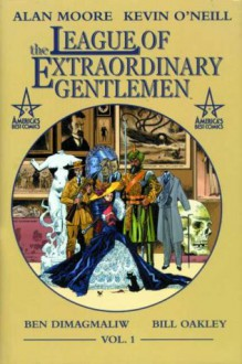 The League Of Extraordinary Gentleman Vol. 1 - Alan Moore, Kevin O'Neill