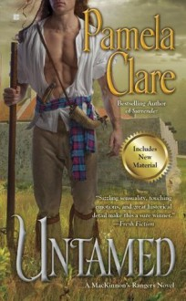 Untamed (A MacKinnon's Rangers Novel) - Pamela Clare