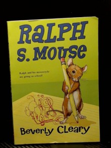 Ralph S Mouse - BEVERLY CLEARY