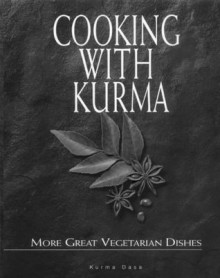 Cooking With Kurma - Kurma Dasa