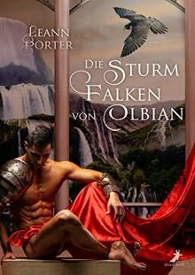 Die Sturmfalken von Olbian - Amber Leann Porter