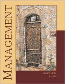 Management with Student CD, Powerweb, and Management Skill Booster Passcard - Luis Gomez-Mejia, David B. Balkin, David Balkin