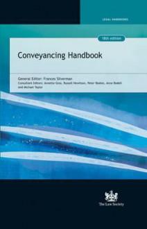 Conveyancing Handbook. General Editor, Frances Silverman - Frances Silverman