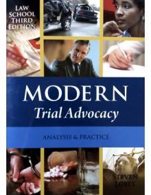 Modern Trial Advocacy: Analysis & Practice - Steven Lubet