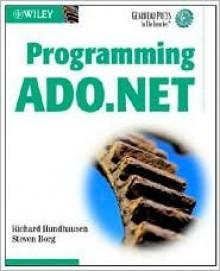 Programming ADO.NET - Richard Hundhausen, Steven Borg