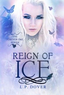 Reign of Ice - L.P. Dover