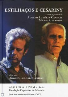 Estilhaços e Cesariny - Adolfo Luxúria Canibal, Mário Cesariny
