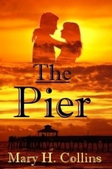 The Pier - Mary H. Collins