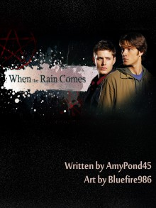 When the Rain Comes (The Early Years #2) - AmyPond45