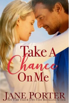 Take a Chance on Me - Jane Porter