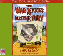The War Diaries of Alistair Fury: Summer Helliday - Jamie Rix