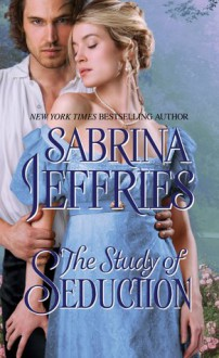 The Study of Seduction - Sabrina Jeffries
