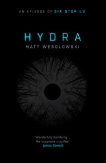 Hydra - Matt Wesolowski