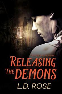 Releasing the Demons - L.D. Rose