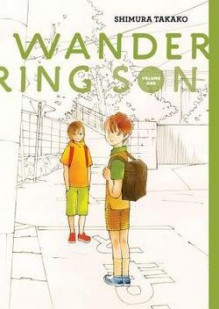 Wandering Son, Volume 1 (Hardcover)--by Shimura Takako [2011 Edition] - Matt Thorn Shimura Takako