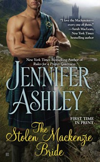 The Stolen Mackenzie Bride (Mackenzies Series) - Jennifer Ashley