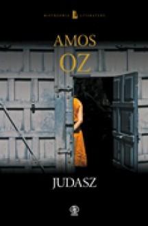 Judasz - Amos Oz,Leszek Kwiatkowski