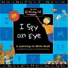 I Spy An Eye - Elizabeth Encarnacion