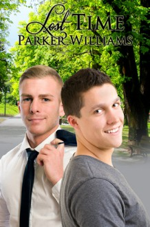 Lost Time - Parker Williams