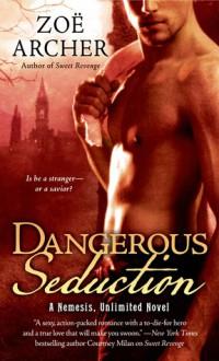 Dangerous Seduction - Zoe Archer