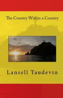 The Country Within a Country - Lansell Taudevin