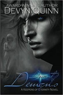 Descent of Demons (Keepers of Eternity) (Volume 2) - Devyn Quinn