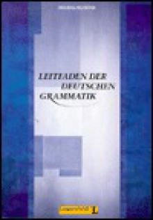 Leitfaden Der Deutschen Grammatik - Level 10 (German Edition) - J Buscha, Helbig