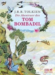 Die Abenteuer des Tom Bombadil - J.R.R. Tolkien,Pauline Baynes,Ebba Margaretha von Freymann,Thelma von Freymann