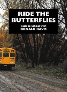 Ride the Butterflies - Donald Davis