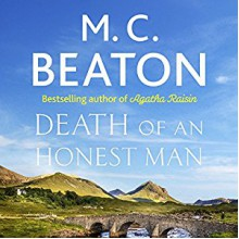 Hamish Macbeth: Death of an Honest Man: Hamish Macbeth, Book 33 - Audible Studios,David Monteath,M.C. Beaton