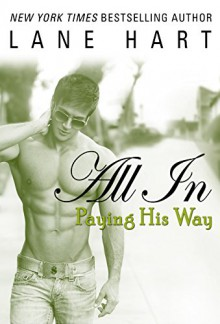 All In: Paying His Way (Gambling With Love) - Lane Hart