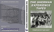 The Sherman Experience Tapes - Ken Hall