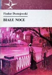 Białe noce - Fiodor Dostojewski